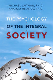 The Psychology of the Integral Society (E-book)