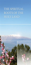 The Spiritual Roots of the Holy Land (E-book)