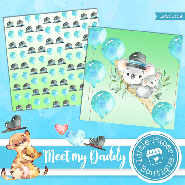 Meet My Daddy Digital Paper LPB5015A