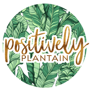 PositivelyPlantain