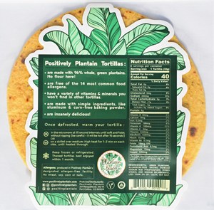 POSITIVELY PLANTAIN TORTILLAS