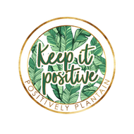 Keep It Positive Magnet - Positively Plantain