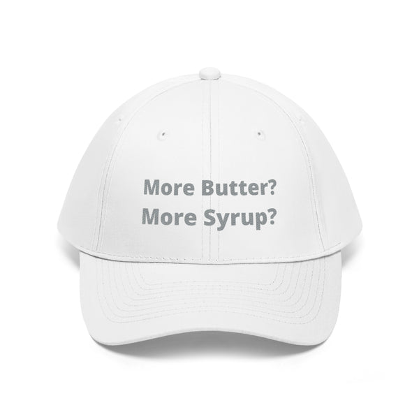 More Butter? More Syrup? Hat