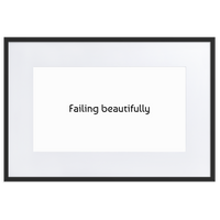 Failing Beautifully Framed Print