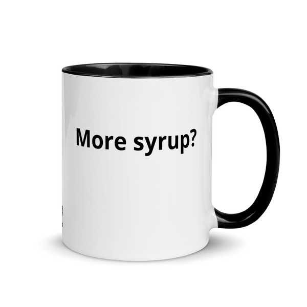 More Butter? More Syrup? Mug