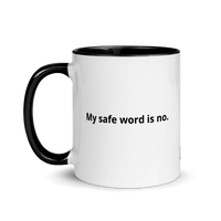 My Safe Word Is No Mug