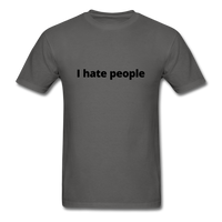 I Hate People Men's T-Shirt - charcoal