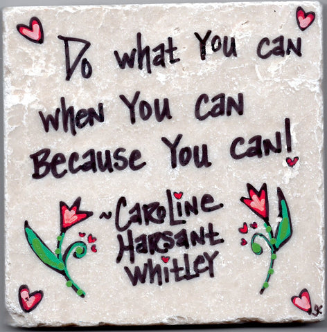 Care's Coasters- Do What You Can