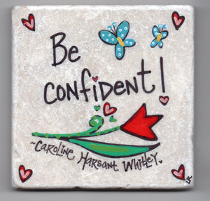 Care's Coasters - Be Confident