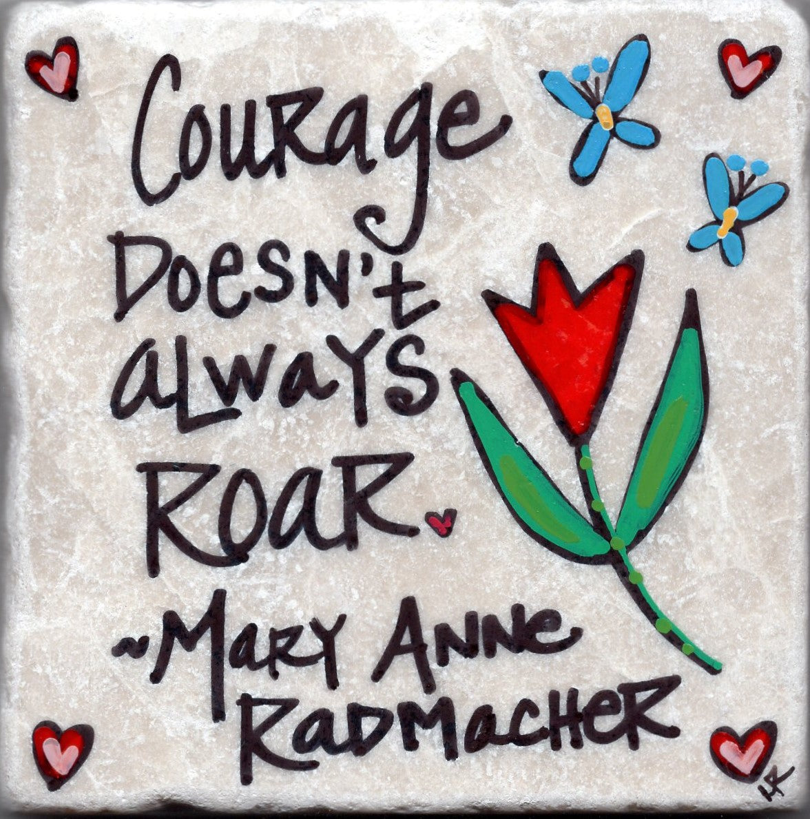 Care's Coasters - Courage Doesn't Always Roar