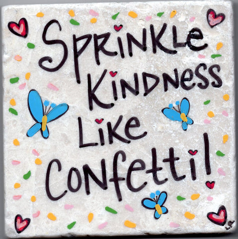 Care's Coasters - Sprinkle Kindness Like Confetti