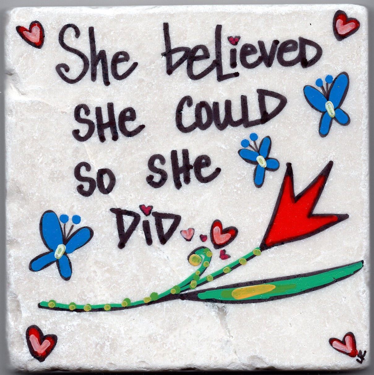 Care's Coasters - She Believed She Could