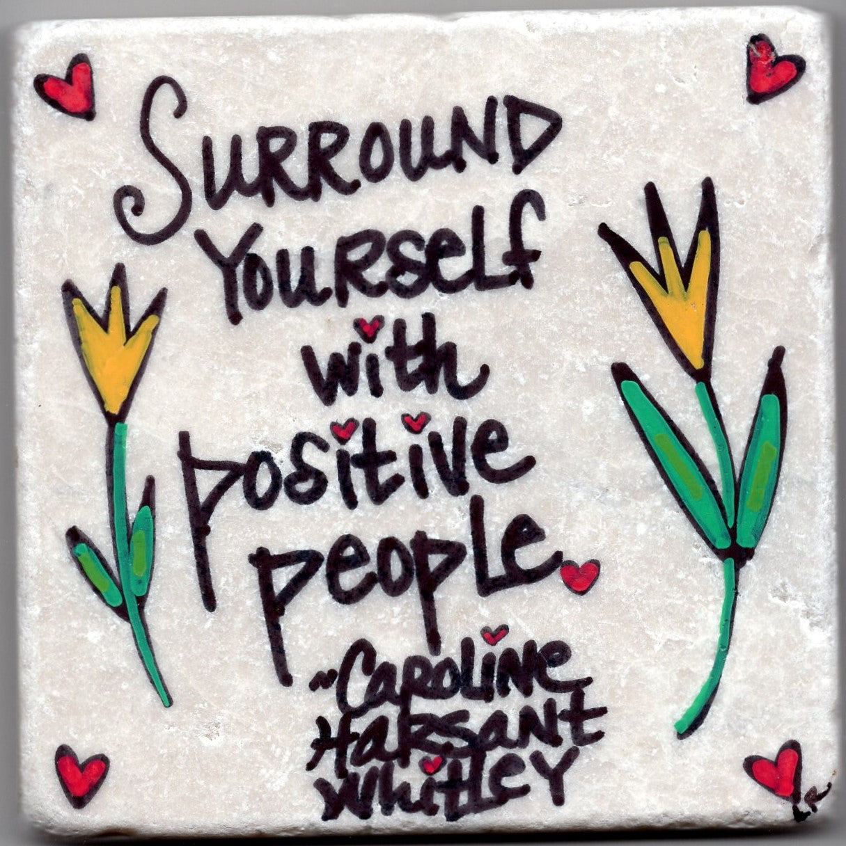Care's Coasters - Surround Yourself with Positive People