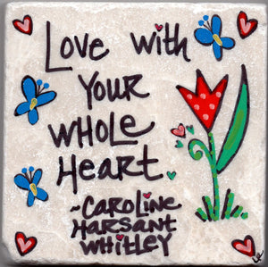 Care's Coasters - Love With Your Whole Heart