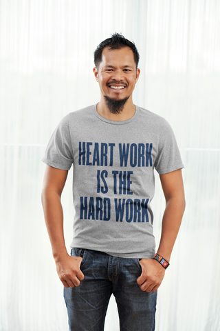 Gray Heart Work Is The Hard Work Short Sleeve