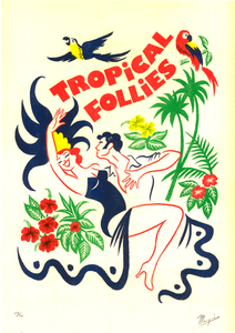 TROPICAL FOLLIES