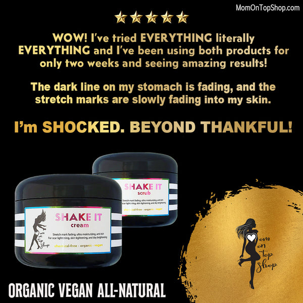 SHAKE IT - Butter cream <br>*After (even DECADES after) pregnancy <br>*OR for anyone with scars/stretch marks, dry/ashy skin, loose skin, eczema <br>*OR just use as an everyday head-to-toe moisturizer! <br>*Anti-itch, organic, vegan, chemical-free