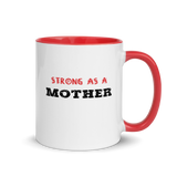 Strong as a Mother Coffee Mug