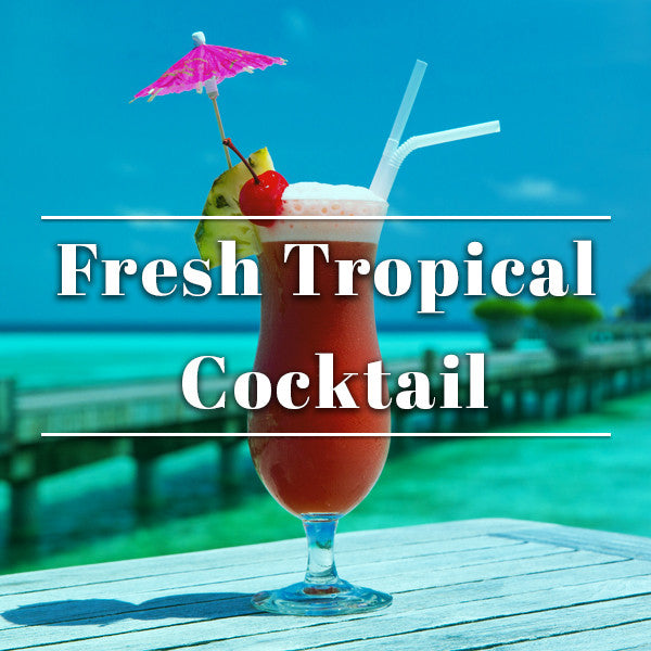 Fresh Tropical Cocktail