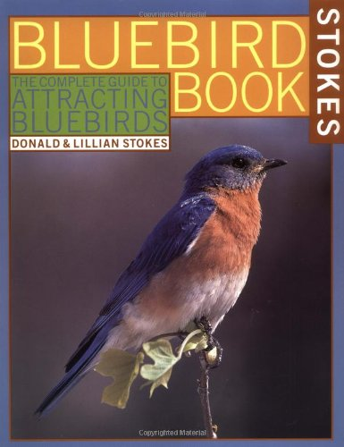 Bluebird Book - Donald & Lillian Stokes