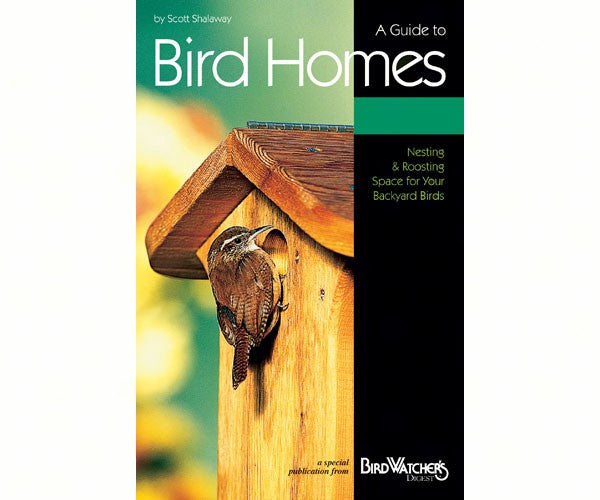 A Guide to Bird Homes - Scott Shalaway