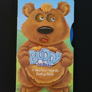 "Board Book: ""Buddy The Bear"" A Use-Your-Words Feeling Book"