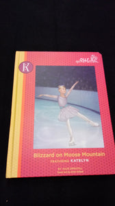 Our Generation Blizzard on Moose Mountain hardback book