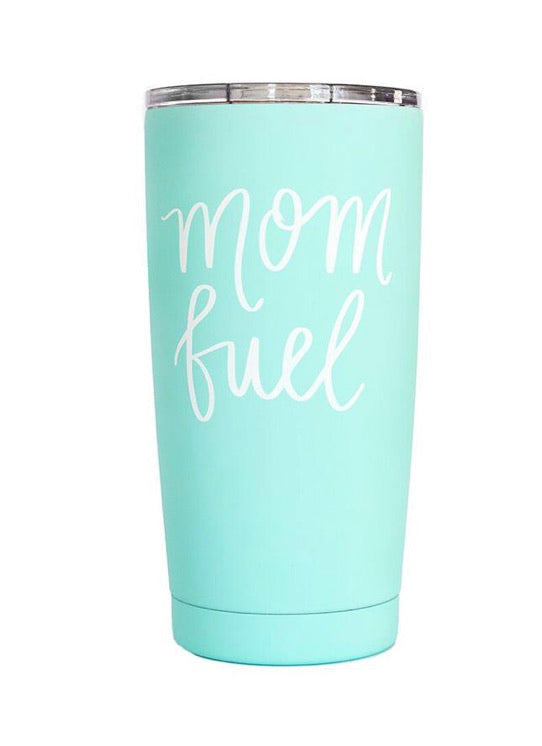 "*NEW SWEET WATER Cup - ""Mom Fuel"""