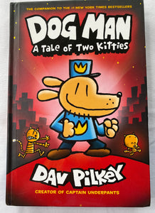 DOG MAN A Tale of Two Kitties, Hardback Graphic Novel