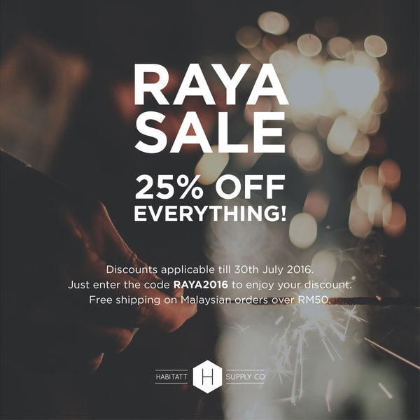 Raya Sale: 25% Off Everything!