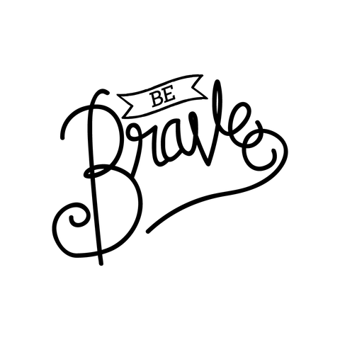 Be Brave Tattoo | Habitatt Supply Co | Finest Quality Designed Temporary Tattoos