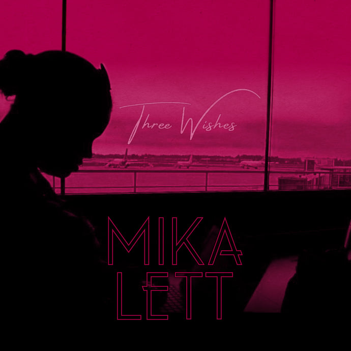 NEW RELEASE:  Three Wishes EP by Mika Lett