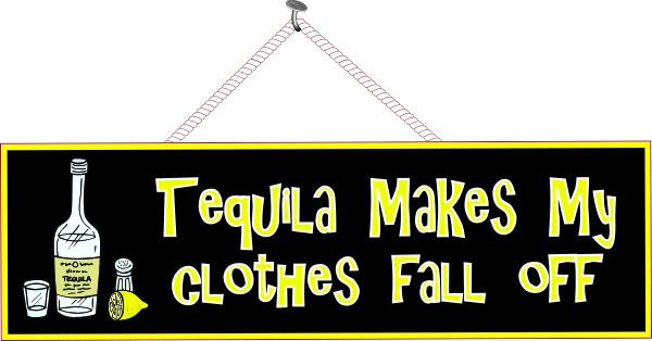 Funny Sign in Black with Tequila Quote