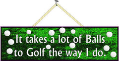 Funny Quote Sports Sign with Golf Balls