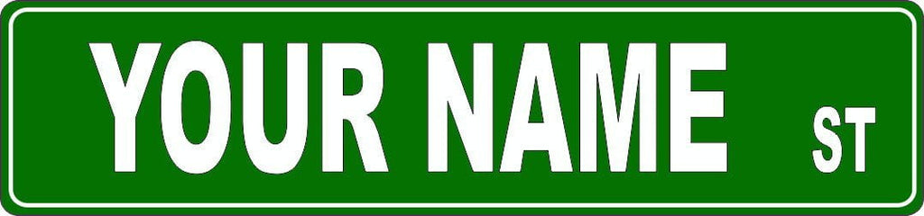 Green Your Name Street Sign