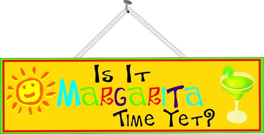 Is It Margarita Time Yet Funny Sign in Bright Yellow with Hand Drawn Sun  and Margarita