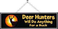 Funny Quote Hunter Sign with Deer Silhouette