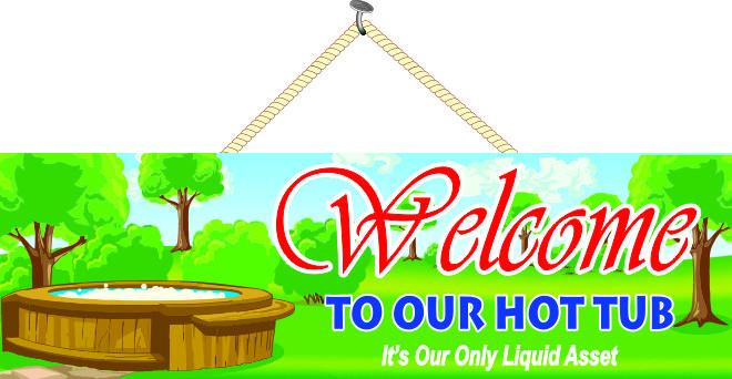 Liquid Asset Hot Tub Welcome Sign with Trees