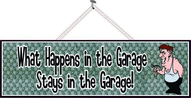 Diamond Tread Garage Sign with Funny Quote