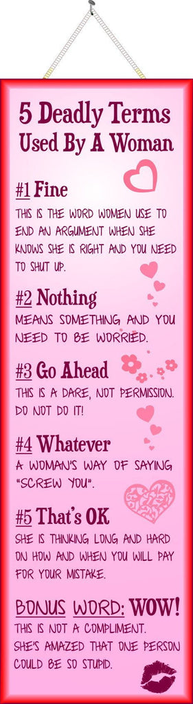 5 Deadly Terms Used By a Woman Funny Quote Sign in Pink