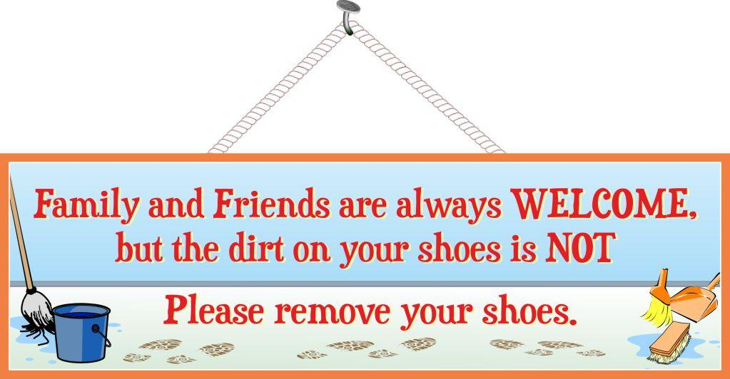 Family & Friends Please Remove Your Shoes Sign with Mop, Bucket & Brush