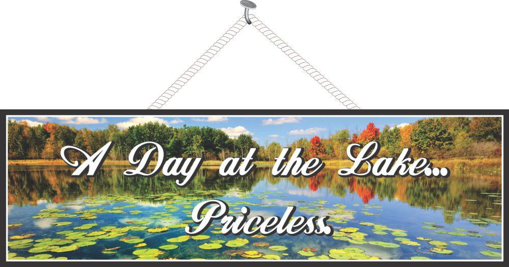 A Day at the Lake… Priceless Inspirational Quote Sign with Autumn Lake Scene