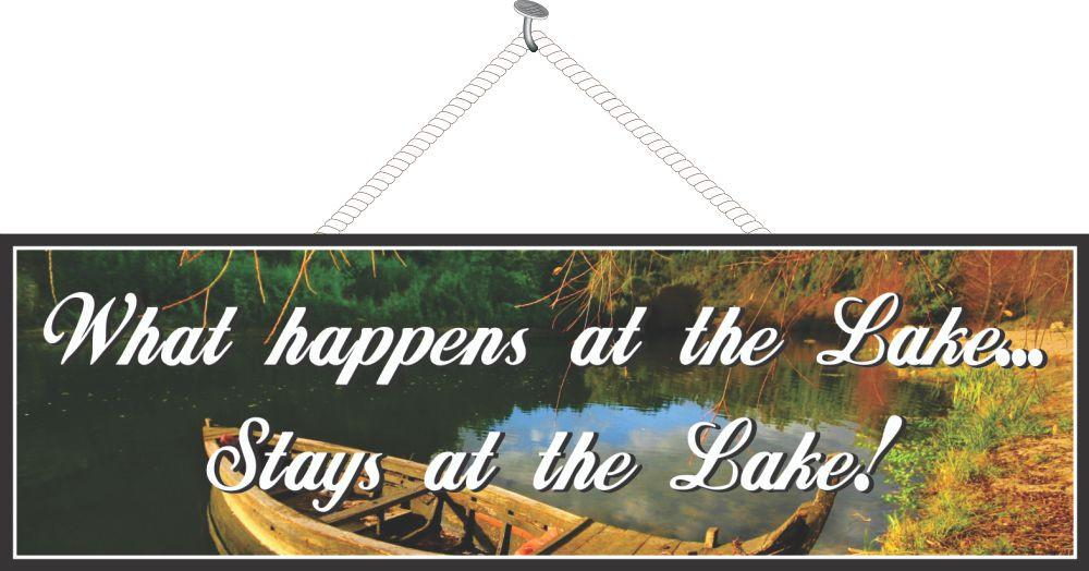 What Happens at the Lake Stays at the Lake Sign with Row Boat & Autumn Foliage