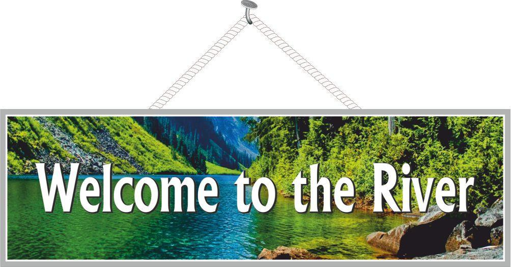 River Welcome Sign with Lush Green Hills