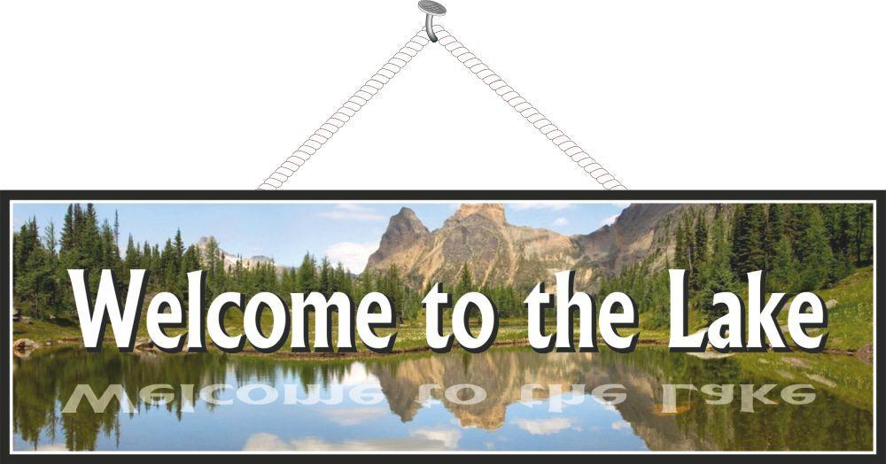Welcome to the Lake Sign with Blue Sky & Mountains