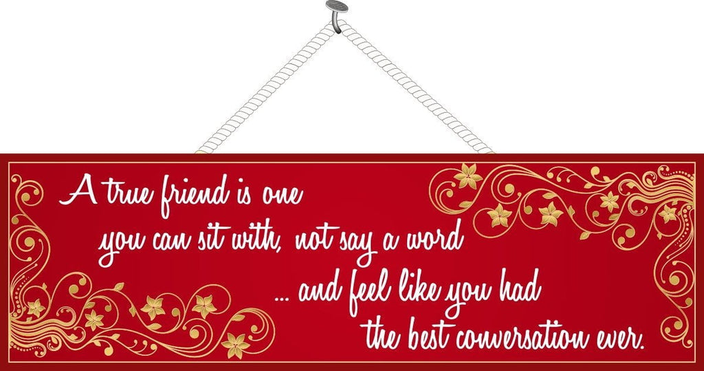 A True Friend Inspirational Quote Sign in Red with Gold Star Flourishes