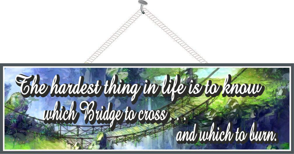Watercolor Bridge Inspirational Sign