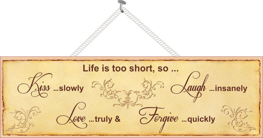 Life Quote Sign with Flourishes