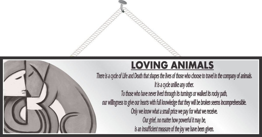 Loving Animals Pet Loss Quote Sign in Grey Tones with Modern Art Style Dog and Owner