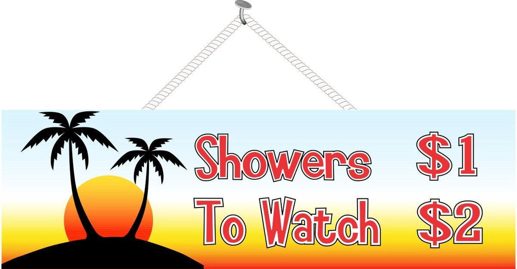 Shower Novelty Sign - Humorous Funny Original - Fun Sign Factory